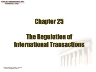 Chapter 25 The Regulation of International Transactions