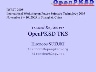 Trusted Key Server OpenPKSD TKS