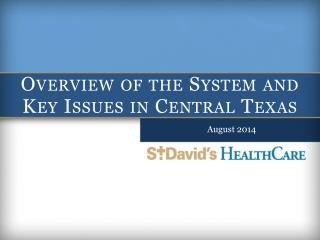 Overview of the System and Key Issues in Central Texas