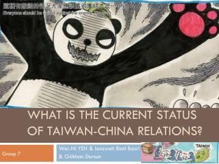 What is the Current Status of Taiwan-China Relations?