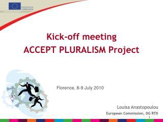 Kick-off meeting  ACCEPT PLURALISM Project