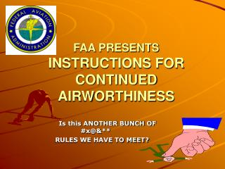 FAA PRESENTS INSTRUCTIONS FOR CONTINUED AIRWORTHINESS