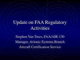 Update on FAA Regulatory Activities