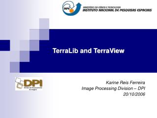 TerraLib and TerraView