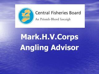 Mark.H.V.Corps Angling Advisor