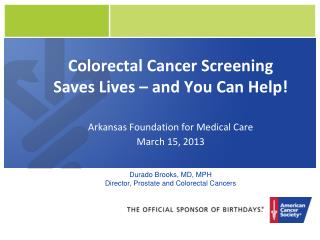 Colorectal Cancer Screening Saves Lives � and You Can Help!