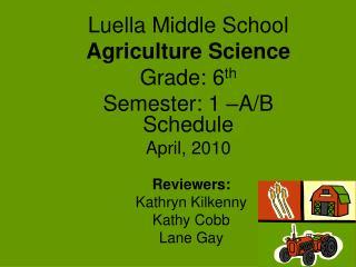 Reviewers: Kathryn Kilkenny Kathy Cobb Lane Gay