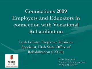 Connections 2009 Employers and Educators in connection with Vocational Rehabilitation