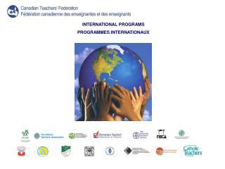 INTERNATIONAL PROGRAMS PROGRAMMES INTERNATIONAUX