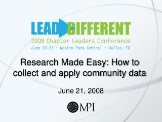 Research Made Easy: How to collect and apply community data