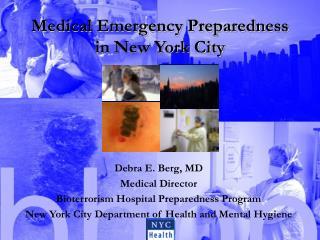 Medical Emergency Preparedness  in New York City