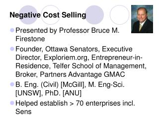 Negative Cost Selling