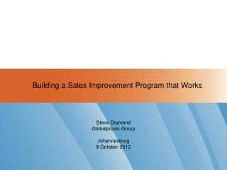 Steve Diamond Globalpraxis Group Johannesburg 9 October 2012