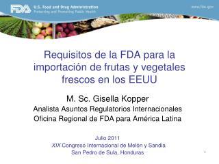 Requisitos de la FDA para la importación de frutas y vegetales frescos en los EEUU