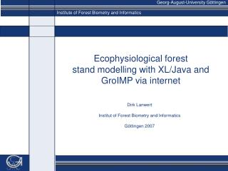 Ecophysiological forest stand  modelling  with XL/Java and  GroIMP  via internet
