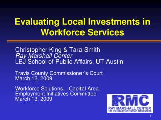 Evaluating Local Investments in Workforce Services