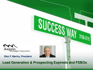 Lead Generation & Prospecting Expireds and FSBOs
