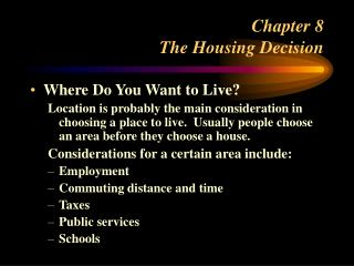 Chapter 8 The Housing Decision