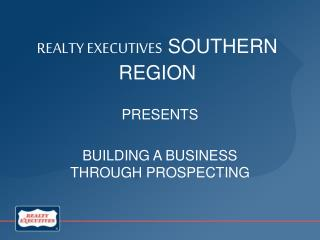 REALTY EXECUTIVES  SOUTHERN REGION
