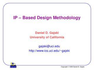 IP – Based Design Methodology