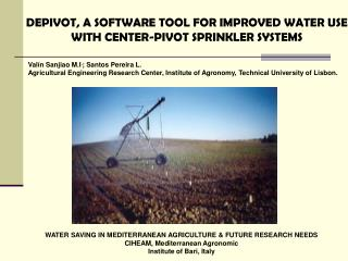 DEPIVOT, A SOFTWARE TOOL FOR IMPROVED WATER USE WITH CENTER-PIVOT SPRINKLER SYSTEMS