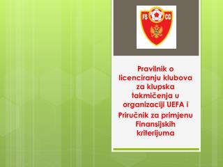 Pravilnik o licenciranju klubova za klupska takmičenja u organizaciji UEFA i