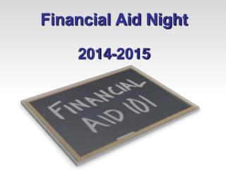 Financial Aid Night 2014-2015