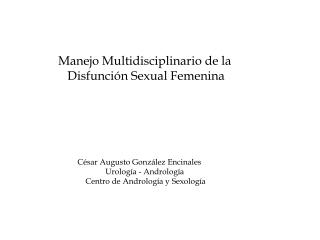 Manejo Multidisciplinario de la               Disfunci�n Sexual Femenina