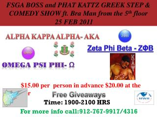 FSGA BOSS and PHAT KATTZ GREEK STEP & COMEDY SHOW ft. Bra Man from the 5 th  floor