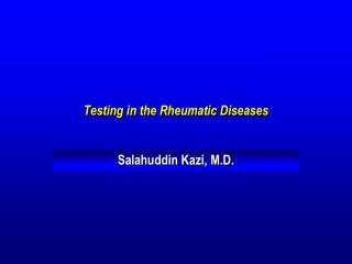 Testing in the Rheumatic Diseases