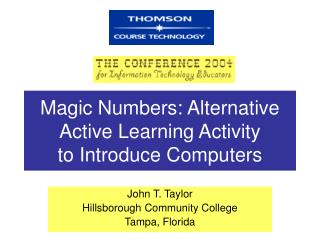Magic Numbers: Alternative Active Learning Activity  to Introduce Computers