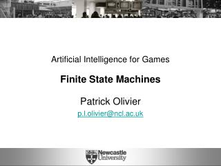 Artificial Intelligence for Games Finite State Machines