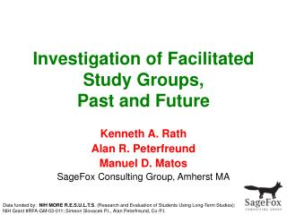 Investigation of Facilitated Study Groups,  Past and Future