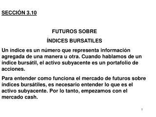 SECCIÓN 3.10 FUTUROS SOBRE  ÍNDICES BURSATILES
