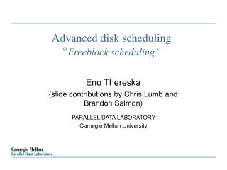 "Advanced disk scheduling "" Freeblock scheduling"""