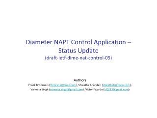 Diameter NAPT Control Application –  Status Update ( draft- ietf -dime- nat -control-05)