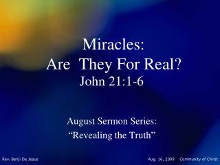 Miracles:  Are  They For Real?