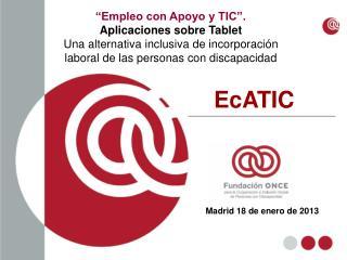 """""""Empleo con Apoyo y TIC"""".  Aplicaciones sobre Tablet"""