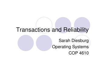 Transactions and Reliability