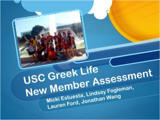 USC Greek Life  New Member Assessment