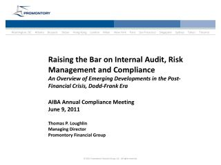 Raising the Bar on Internal Audit, Risk Management and Compliance