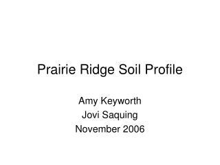 Prairie Ridge Soil Profile