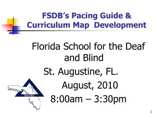 FSDB's Pacing Guide & Curriculum Map  Development