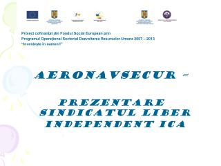 Proiect cofinanţat din Fondul Social European prin