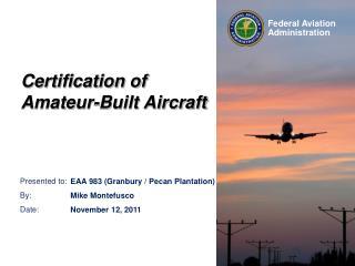 Certification of Amateur-Built Aircraft