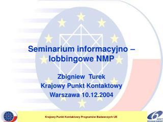 Seminarium informacyjno – lobbingowe NMP