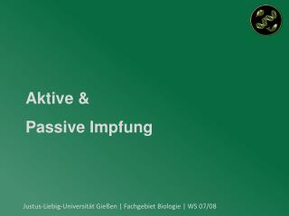 Aktive &  Passive Impfung