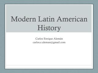 Modern Latin American History