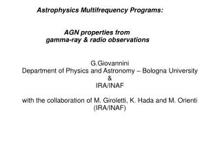 G.Giovannini Department of Physics and Astronomy – Bologna University & IRA/INAF