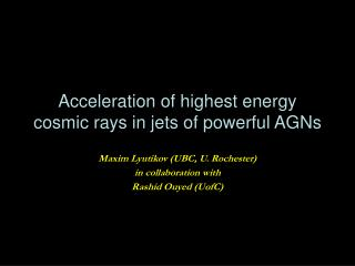 Acceleration of highest energy cosmic rays in jets of powerful AGNs